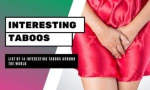 List of 14 Interesting Taboos Around the World