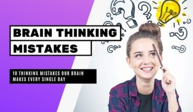 Brain Thinking Mistakes Happen Every Single Day
