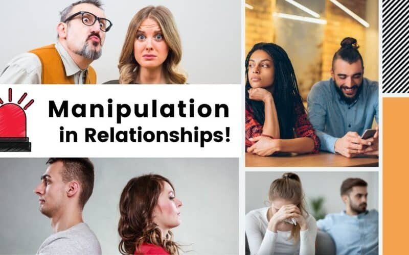 Signs of Manipulation in Relationships