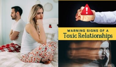 Warning Signs of a Toxic Relationship