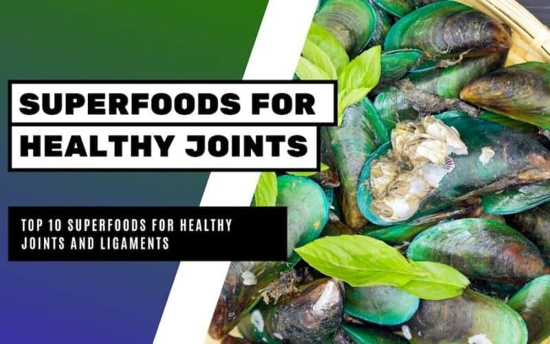 10 Superfoods for Healthy Joints and Ligaments