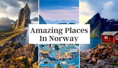 Amazing Places To Visit In Norway