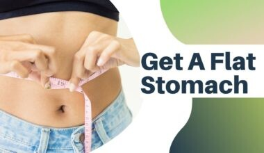 15 Best Ways to Get a Flat Stomach