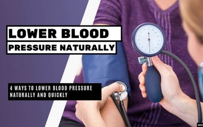 Lower Blood Pressure Naturally and Quickly