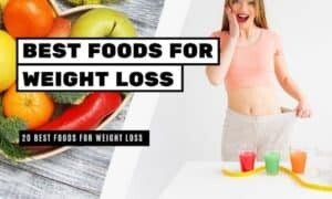 Best Foods for Weight Loss