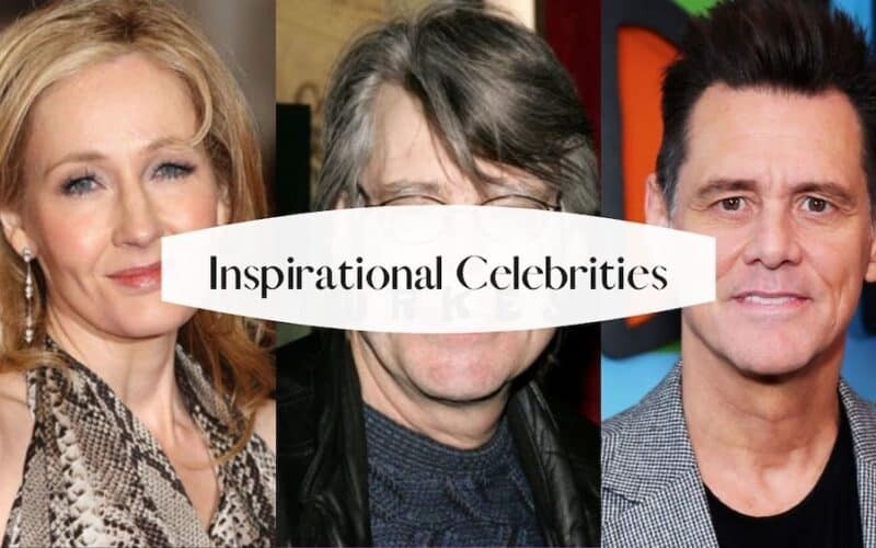 Inspirational Celebrities Who Will Inspire Us Not to Give Up
