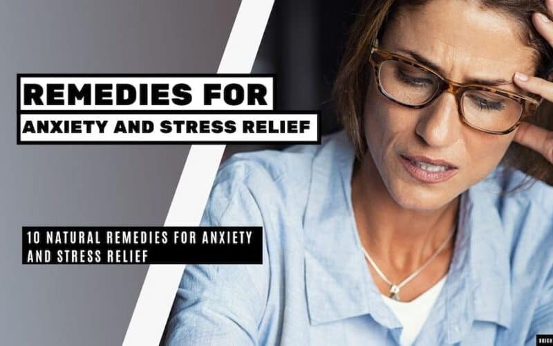 10 Home Remedies for Anxiety Relief