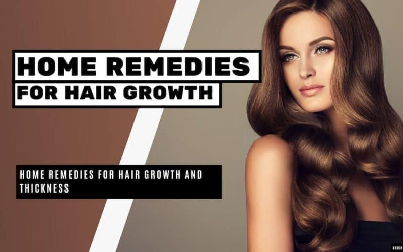 12 Home Remedies for Hair Growth and Thickness