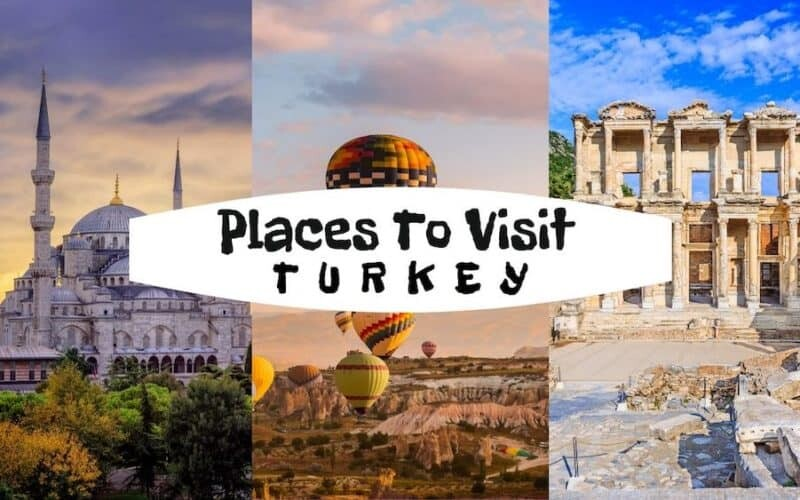 Amazing Places to Visit In Turkey