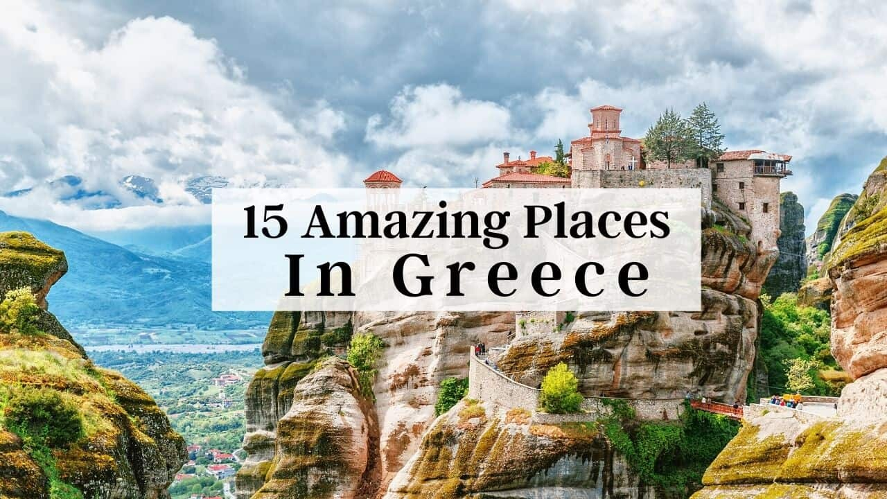20 Amazing Places to Visit in Greece   Bright Freak