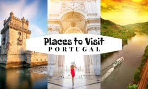 Amazing Places to Visit in Portugal