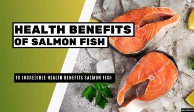 10 Incredible Health Benefits of Salmon Fish