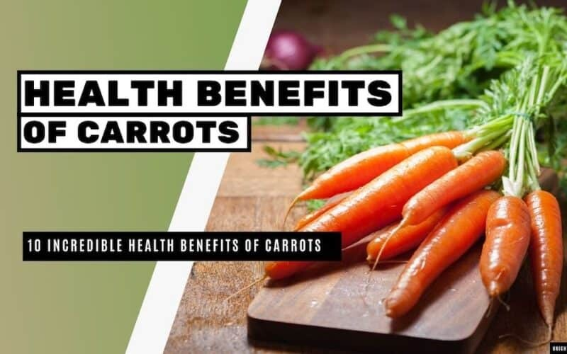 10 Incredibles Health Benefits Of Carrots