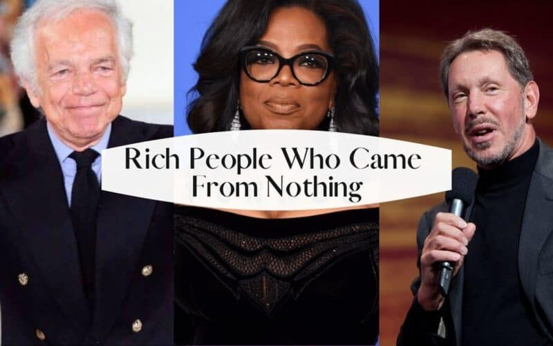 Inspirational Rich People Who Came From Nothing