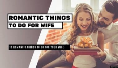 Romantic Things to Do for Wife