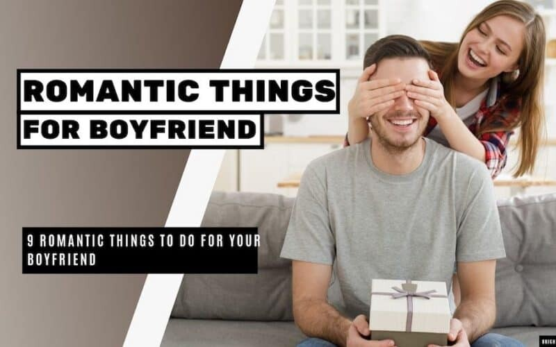 Romantic Things to Do For Boyfriend