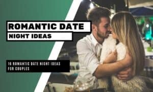 Romantic Date Night Ideas for Couples