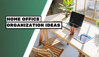 Home Office Organization Ideas to Boost Productivity