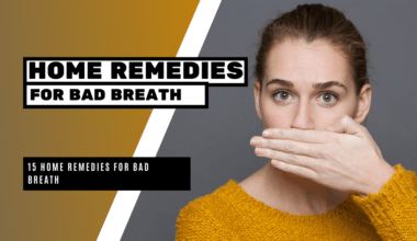 15 Home Remedies for Bad Breath